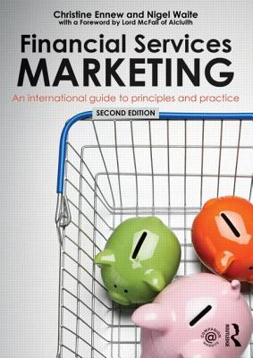 Financial Services Marketing By Ennew, Christine/ Waite, Nigel
