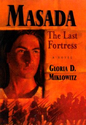 Masada By Miklowitz, Gloria D.