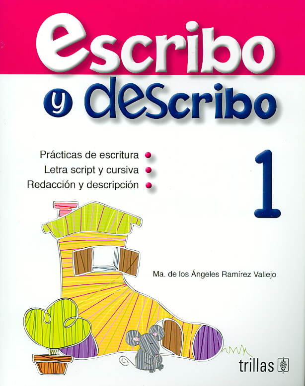 Escribo y describo/ Write and Describe By Vallejo, Maria De Los Angeles Ramirez